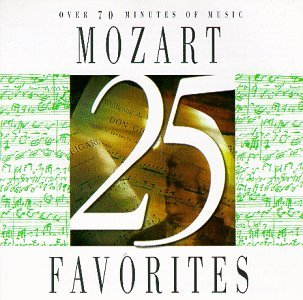 Wolfgang Amadeus Mozart - 25 Mozart Favorites By Wolfgang Amadeus Mozart (2001-06-29) - Zortam Music