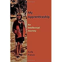 My Apprenticeship: An Intellectual Journey