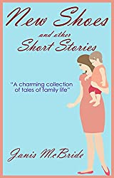 NEW SHOES a charming collection of romance and family stories