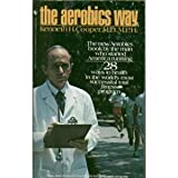 The Aerobics Way, Kenneth H. Cooper, 0553233483