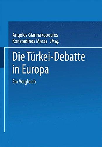 Die Türkei-Debatte in Europa: Ein Vergleich