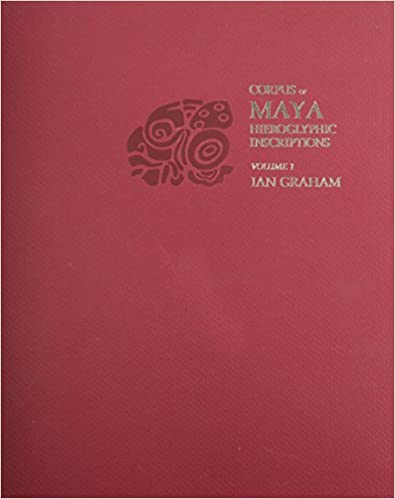 Corpus of Maya Hieroglyphic Inscriptions, Volume 1: Introduction (Wertheim Publications in Industrial Relations)