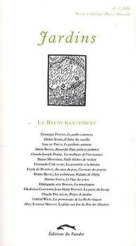 Jardins, N° 2, 2011 : Le réenchantement par Marco Martella