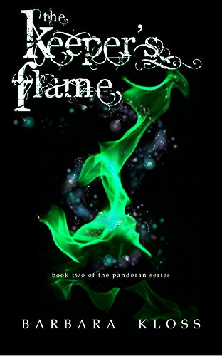 The Keeper's Flame (A Pandoran Novel, #2) by [Kloss, Barbara]