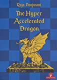 The Hyper Accelerated Dragon, Extended Second Edition-Raja Panjwani