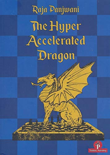 The Hyper Accelerated Dragon, Extended Second Edition - Raja Panjwani