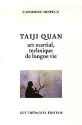 Taiji Quan : Art martial - Technique de longue vie