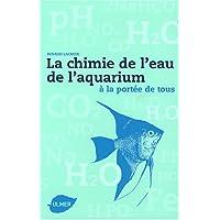 Chimie de l'eau de l'aquarium à la portée de tous