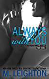 Always With You: Part Three
