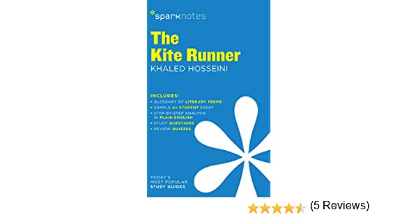 com the kite runner sparknotes literature guide  com the kite runner sparknotes literature guide sparknotes literature guide series ebook sparknotes khaled hosseini kindle store