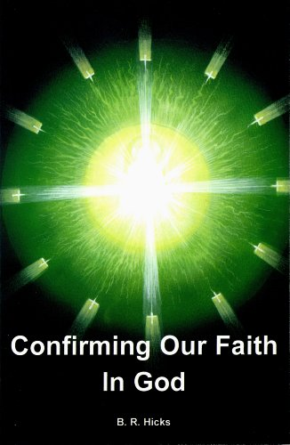 Confirming Our Faith in God