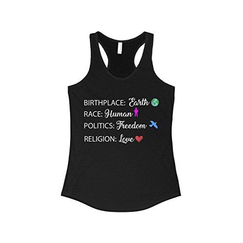 Birthplace Earth Race Human Politics Freedom Religion Love Women's Tank -Top (Earth Tank)