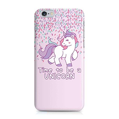 Cover TIME TO BE A Einhorn Unicorn Handy Hülle Case 3D-Druck Top-Qualität kratzfest Apple iPhone 6 / 6S