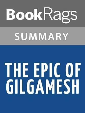 epic of gilgamesh summary pdf