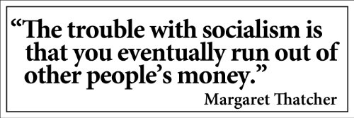 Republican Stickers Anti - Thatcher Quote: The Trouble With Socialism Is Eventually You Run Out Of Other Peoples Money Bumper Sticker