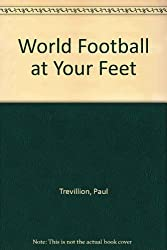 World Football at Your Feet