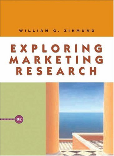 Exploring Marketing Research (with WebSurveyor Certificate and InfoTrac)