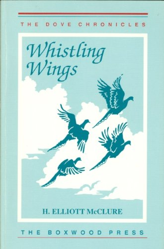Whistling Wings - Whistling Wings: The Dove Chronicles