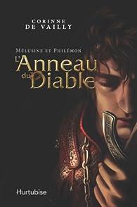 Mélusine et Philémon, tome 1 : L'Anneau du Diable par Corinne De Vailly