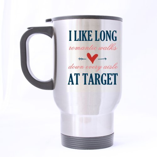 SCSF I Like Long Romantic Walks Down Every Aisle at Target Coffee Tea Cup Stainless Steel Travel Cup 14 Ounces