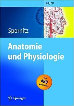 Anatomie und Physiologie. CD-ROM Version 2.0. für Windows 3.1/95/98 ...