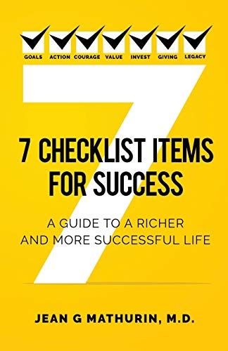 7 Checklist Items for Success: A Guide to a Richer and More Successful Life Paperback – May 20, 2018
