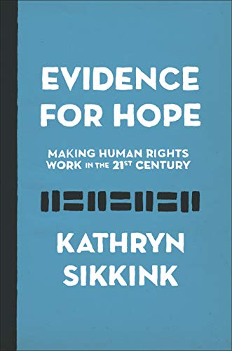 Evidence for Hope – Making Human Rights Work in the 21st Century