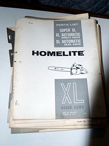 Homelite Super Xl XL Automatic Direct & Gear Drive Chain Saw Parts List Manual