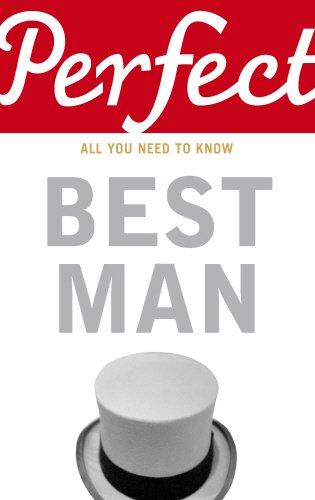 Perfect Best Man (Best Friend Wedding Speech Examples)