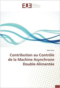 Contribution au Contrôle de la Machine Asynchrone Double Alimentée (Omn.Univ.Europ.)