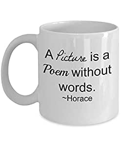 Art Gift Mug, A picture is a poem without words Art Quote Mug