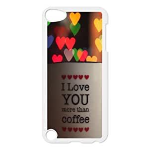iPod Touch 5 Case White I love you more than coffee Rxpln
