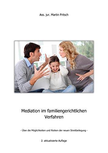 Mediation im familiengerichtlichen Verfahren (German Edition)