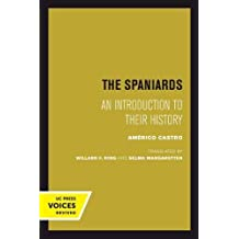 The Spaniards: An Introduction to Their History