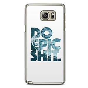Inspirational Samsung Note 5 Transparent Edge Case - Epic Shit