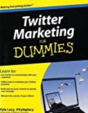 Twitter Marketing for Dummies, Kyle Lacy, 0470561726