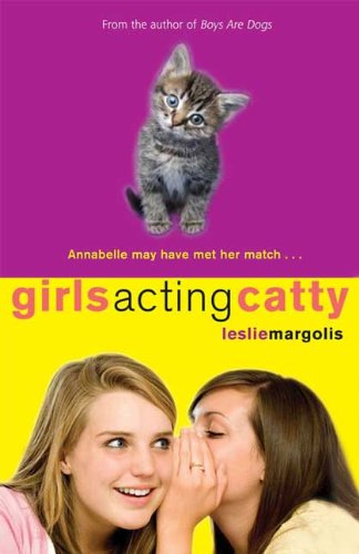 Girls Acting Catty (Annabelle Unleashed)