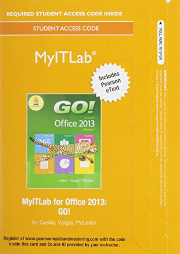 MyITLab with Pearson eText -- Access Card -- for GO! with Office 2013 &  Office 365 Home Premium Academic 180-Day Trial Access Card Fall 2014, MyITlab Package