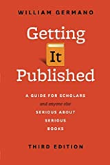 For more than a decade, writers have turned to William Germano for his insider's take on navigating the world of scholarly publishing. A professor, author, and thirty-year veteran of the book industry, Germano knows what editors want a...