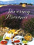 Savoring Provence, Williams-Sonoma Staff, 0848731077