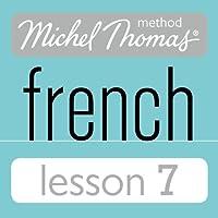 Michel Thomas Beginner French Lesson 7