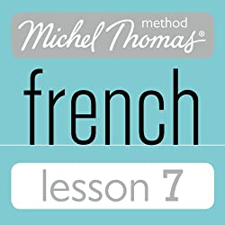 Michel Thomas Beginner French Lesson 7