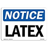 OSHA Notice Signs - Latex | Choose from: Aluminum, Rigid Plastic or Vinyl Label Decal | Protect Your Business, Construction Site, Warehouse & Shop Area |  Made in The USA