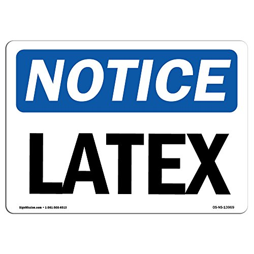 OSHA Notice Signs - Latex | Choose from: Aluminum, Rigid Plastic or Vinyl Label Decal | Protect Your Business, Construction Site, Warehouse & Shop Area | Made in The USA by SignMission