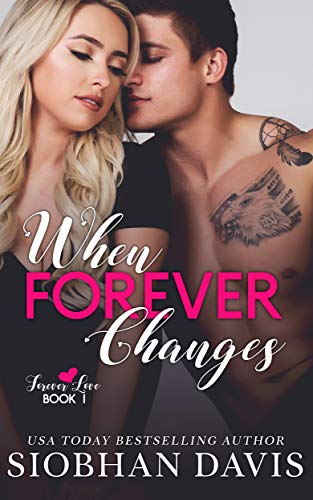 When Forever Changes (Forever Love Book 1)