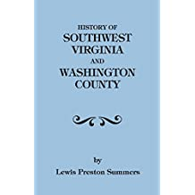 History of Southwest Virginia, 1746-1786; Washington County, 1777-1870