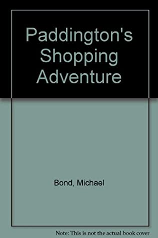 book cover of Paddington\'s Shopping Adventure