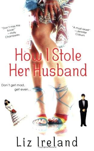 How I Stole Her Husband ebook