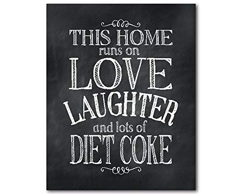 CANVASPrtint Kitchen Wall Art This home runs on love laughter lots diet coke wall decor Gift mom PRINT Diet Coke Lover ()