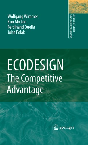 ECODESIGN -- The Competitive Advantage (Alliance for Global Sustainability Bookseries Book 18)